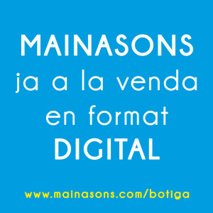 Mainasons en versió digital
